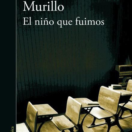 El niño que fuimos – Alma Delia Murillo