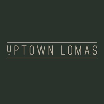 UPTOWN LOMAS